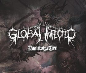 GLOBAL INFECTED - DAS EWIGE TIER