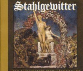 STAHLGEWITTER - DAS HOHELIED DER HERKUNFT