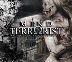 MIND TERRORIST - FRAGMENTS OF HUMAN DECAY