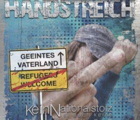 HANDSTREICH - KEIN NATIONALSTOLZ IST AUCH KEINE LÖSUNG