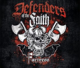 FORTRESS - DEFENDERS OF THE FAITH