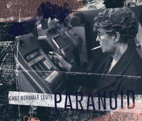 PARANOID - GANZ NORMALE LEUTE - DIGIPACK