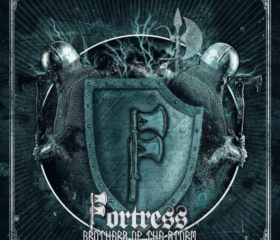 FORTRESS – BROTHERS OF THE STORM
