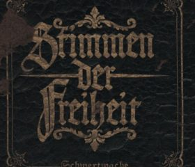STIMMEN DER FREIHEIT - SCHWERTWACHE - DIGIPACK