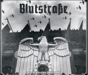 BLUTSTRASSE - UNTERM DEUTSCHEN FAHNENBAND