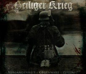 HEILIGER KRIEG - VERGANGENHEIT - GEGENWART - ZUKUNFT
