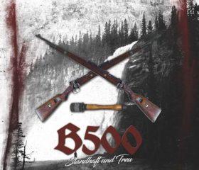 B500 - STANDHAFT UND TREU - MP3 ALBUM