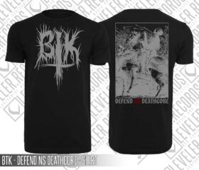 BTK - DEFEND NS DEATHCORE - SHIRT