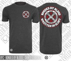 BYC – BONDED BY BLOOD – SHIRT