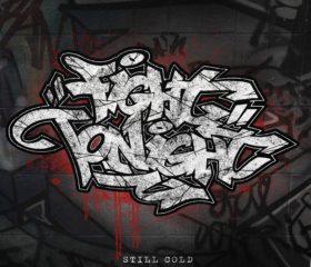 FIGHT TONIGHT - STILL COLD - DIGIPACK