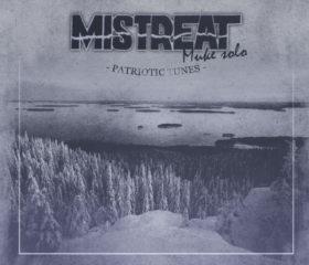 MISTREAT / MUKE SOLO - PATRIOTIC TUNES