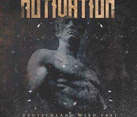 MOTIVATION - DEUTSCHLAND WIRD FREI