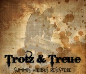 TROTZ & TREUE - SUMMIS VIRIBUS RESISTERE / FREE 6 TRACK EP