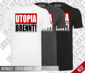 ANTHRAZIT – UTOPIA BRENNT! – SHIRT / LEVELER EDITION