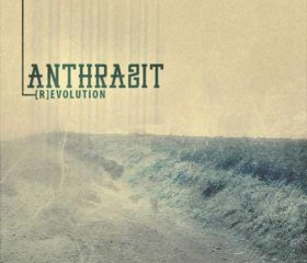 ANTHRAZIT - (R)EVOLUTION