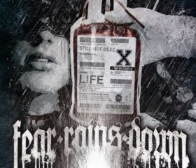 FEAR RAINS DOWN - STILL NOT DEAD - MP3 ALBUM