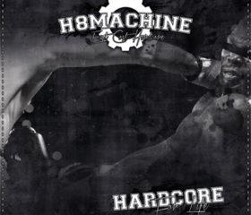 H8MACHINE - HARDCORE FOR LIFE - LP