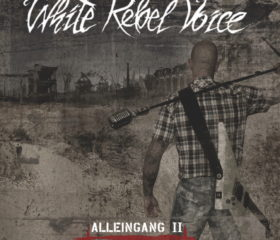 WHITE REBEL VOICE - ALLEINGANG II