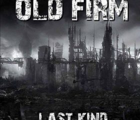 OLD FIRM - LAST KIND