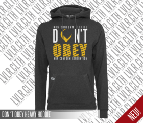 DON`T OBEY HEAVY HOODIE
